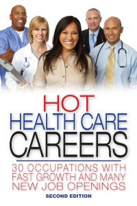 Hot Health Care Careers cover-College and Career Press-978-0-9745251-8-1